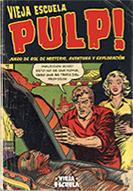 Vieja Escuela Pulp!